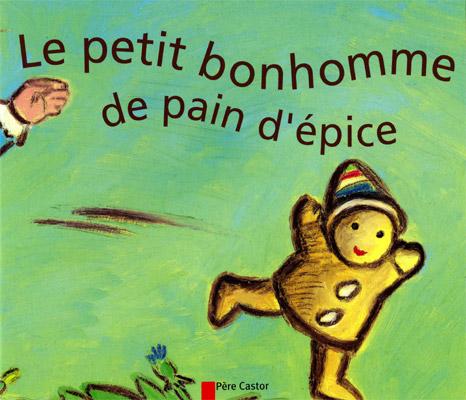 Le Petit Bonhomme De Pain D Epice Cycle 1 Fichespedagogiques Com