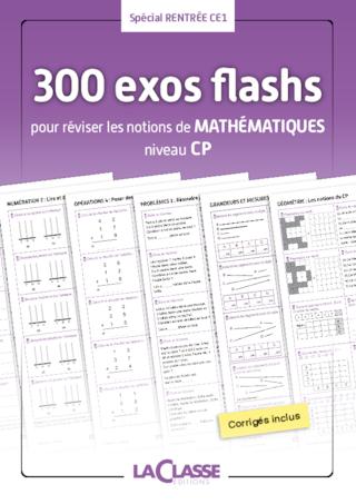 300 Exercices Flashs De Mathematiques Niveau Cp Ce1 Fichespedagogiques Com