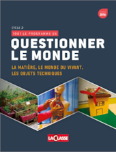 Questionner le monde - Cycle 2
